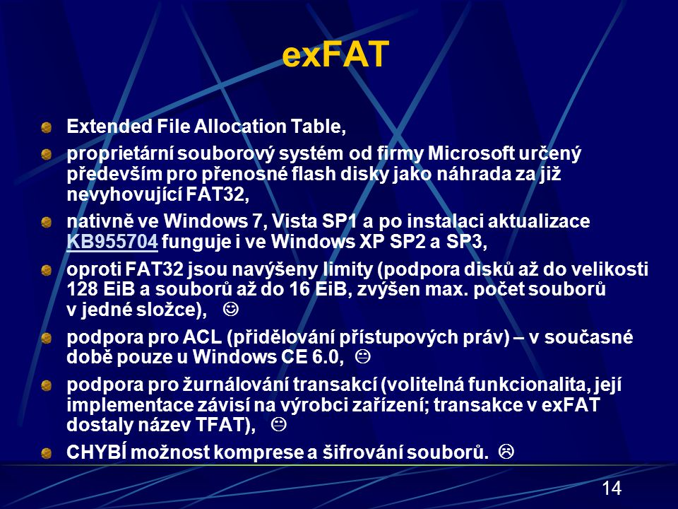 exFAT Extended File Allocation Table,