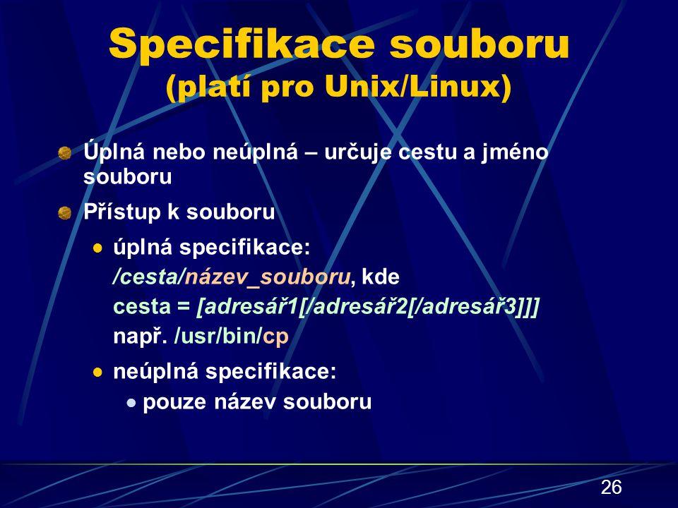 Specifikace souboru (platí pro Unix/Linux)
