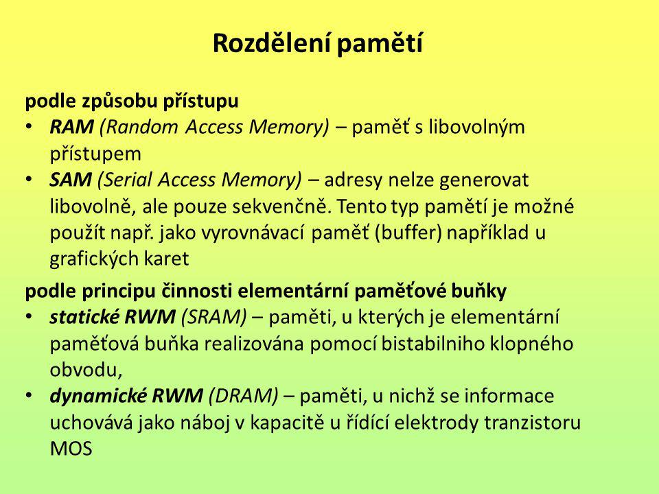Rozdělení pamětí podle způsobu přístupu