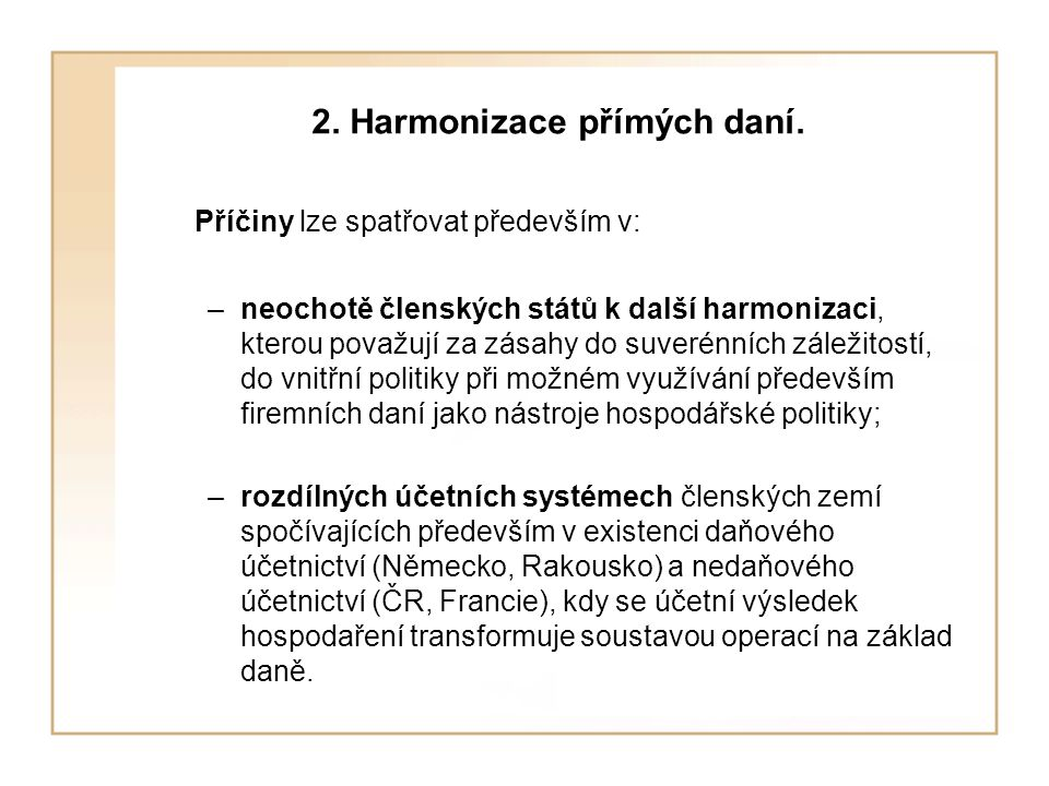 2. Harmonizace přímých daní.