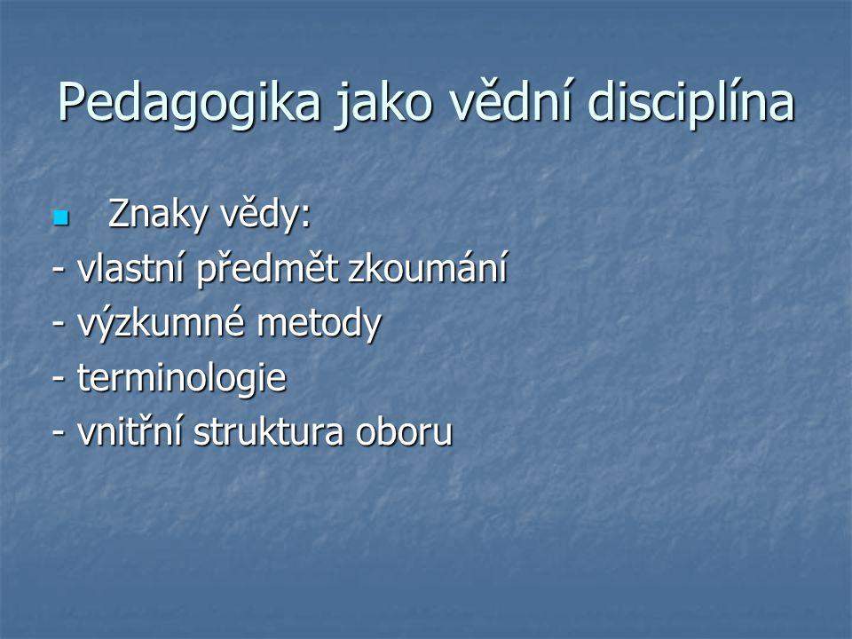 Pedagogika jako vědní disciplína