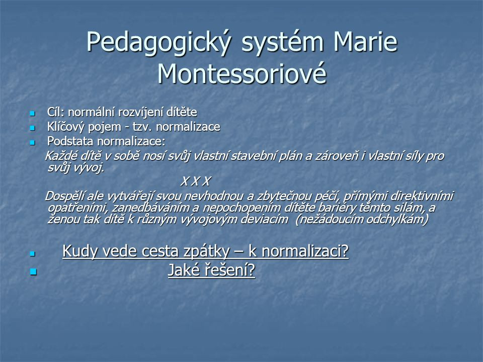 Pedagogický systém Marie Montessoriové