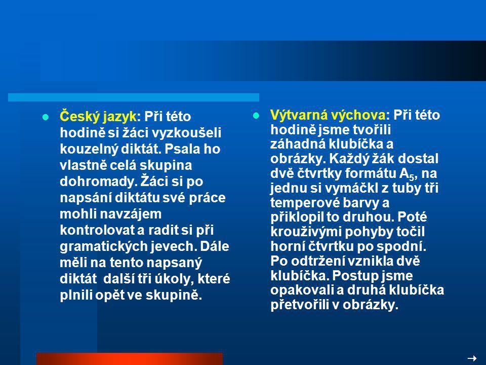 Český jazyk: Při této hodině si žáci vyzkoušeli kouzelný diktát