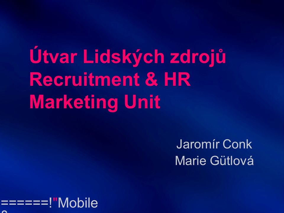 Recruitment & HR Marketing Unit