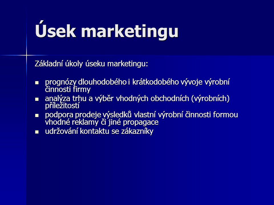 Úsek marketingu Základní úkoly úseku marketingu: