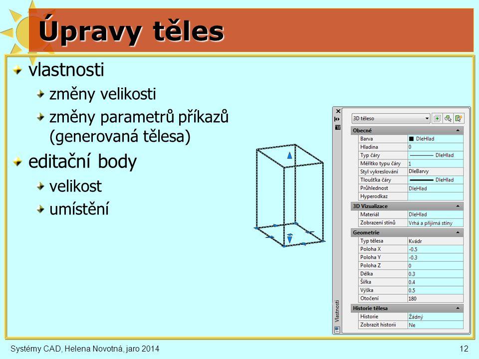 Úpravy těles vlastnosti editační body změny velikosti