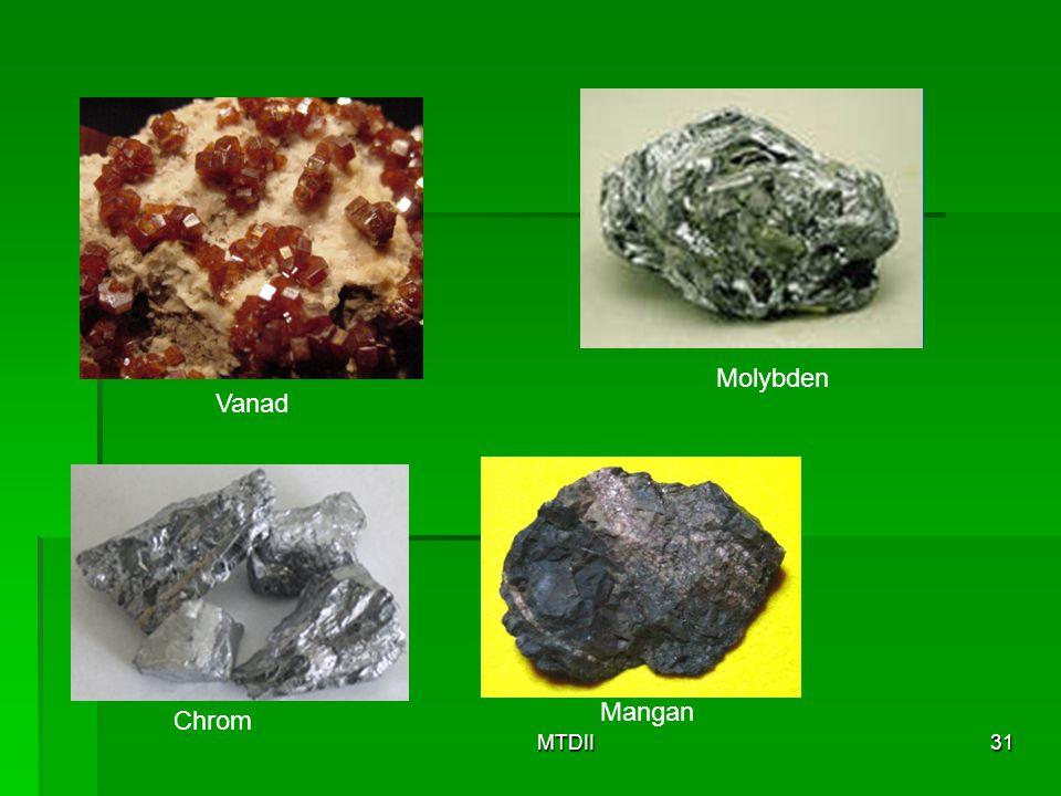Molybden Vanad Mangan Chrom MTDII