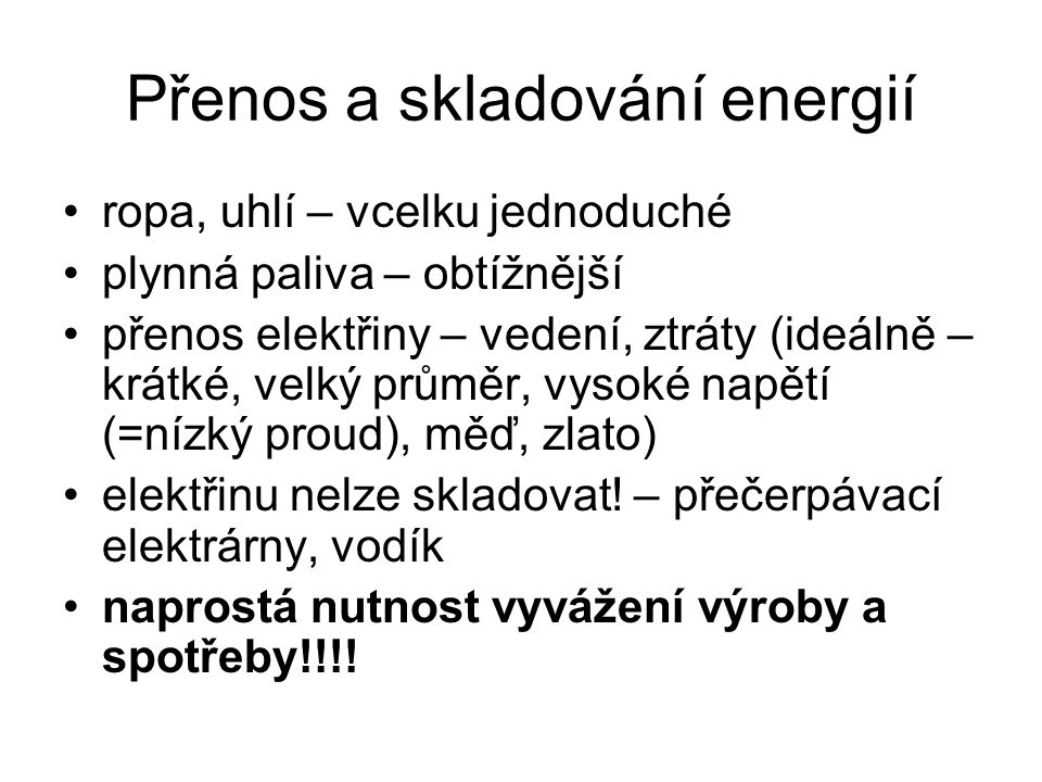 Přenos a skladování energií