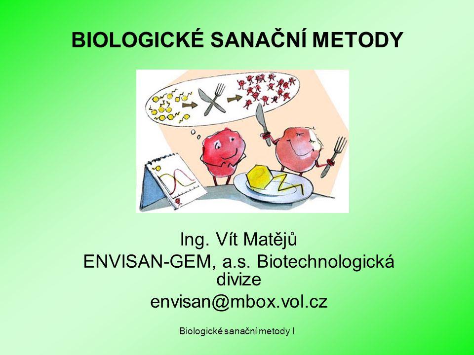 BIOLOGICKÉ SANAČNÍ METODY