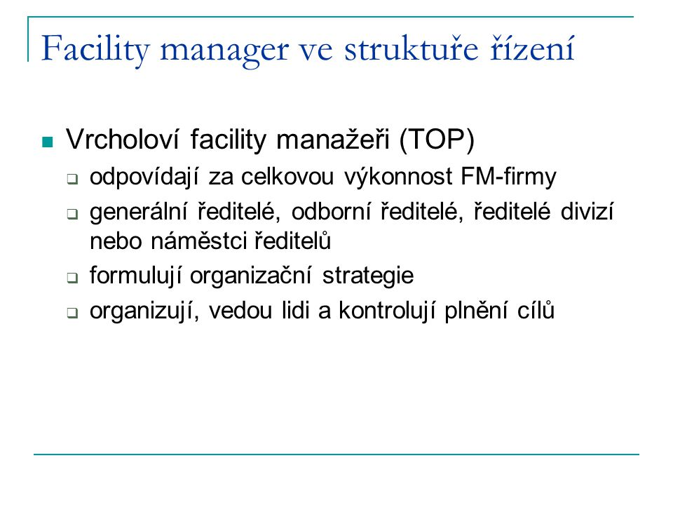 Facility manager ve struktuře řízení