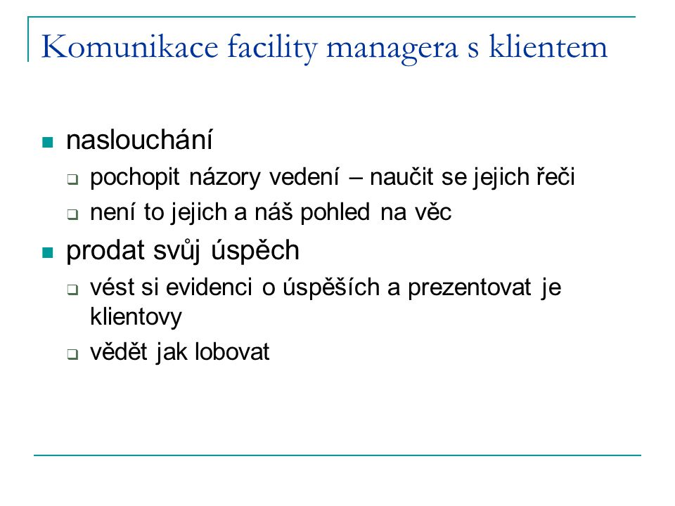 Komunikace facility managera s klientem