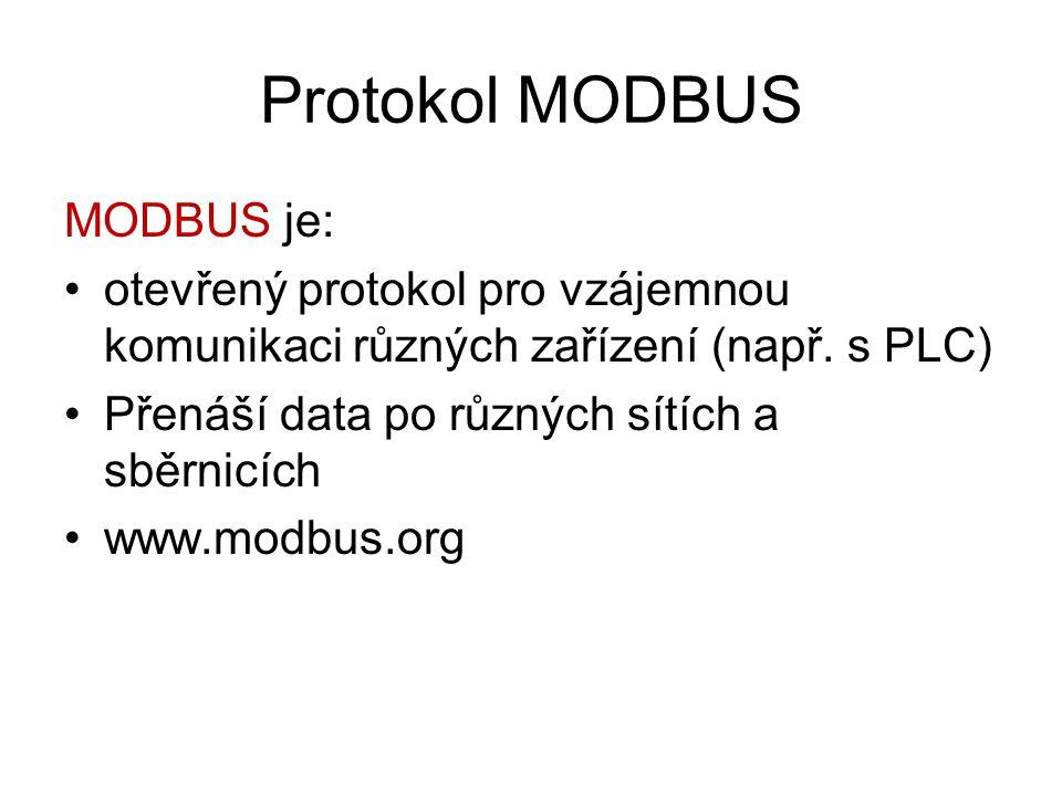 Protokol MODBUS MODBUS je: