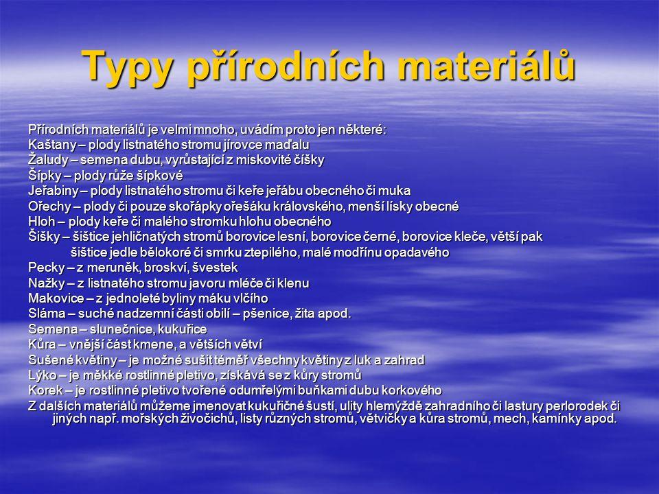 Typy přírodních materiálů