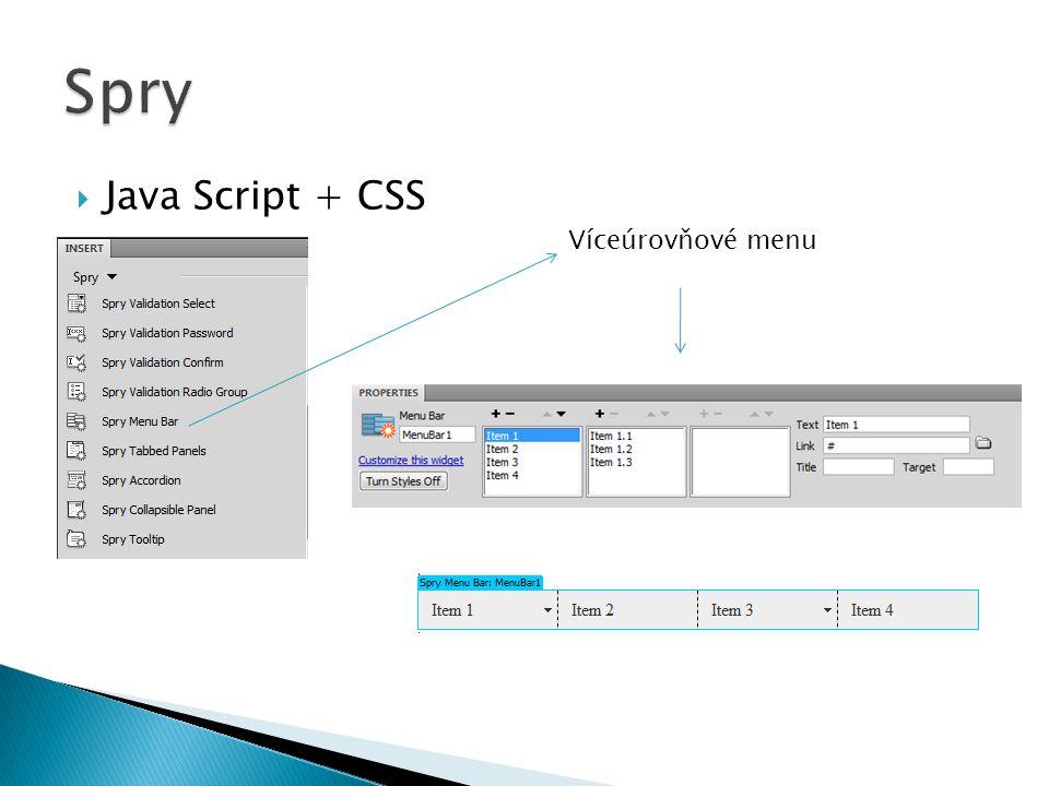 Spry Java Script + CSS Víceúrovňové menu
