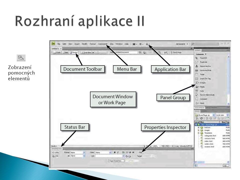 Rozhraní aplikace II Zobrazení pomocných elementů