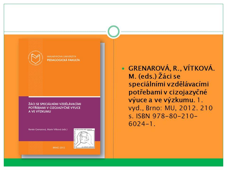 GRENAROVÁ, R. , VÍTKOVÁ. M. (eds