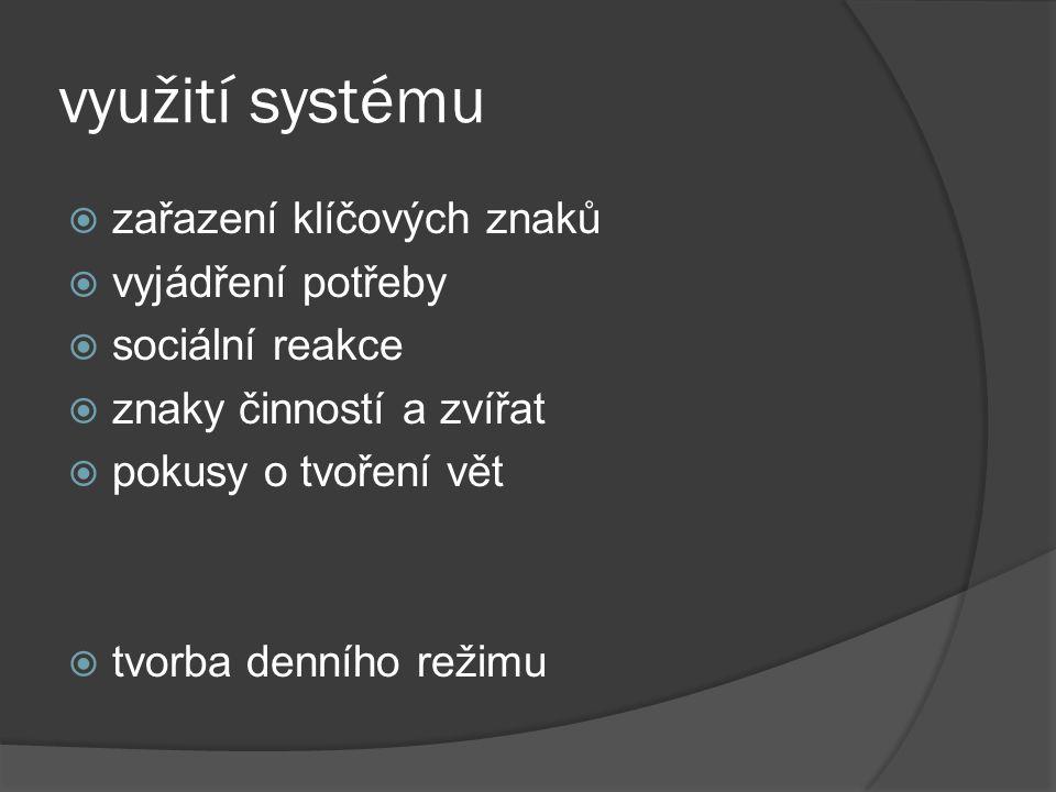 využití systému zařazení klíčových znaků vyjádření potřeby