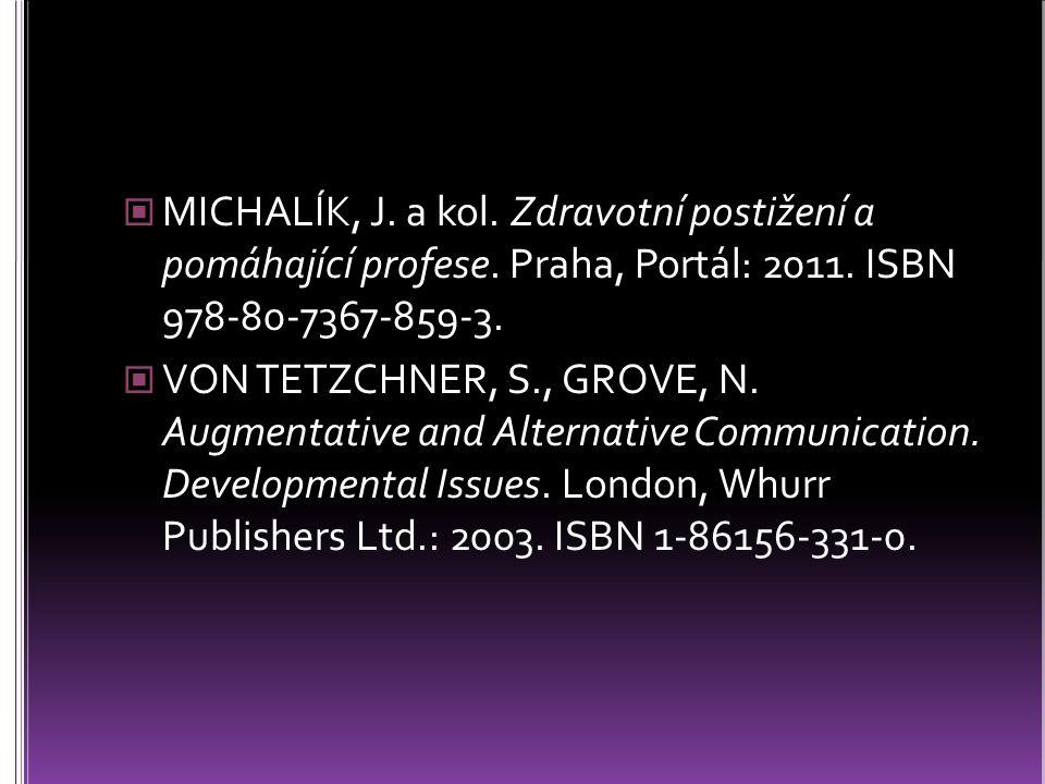 MICHALÍK, J. a kol. Zdravotní postižení a pomáhající profese