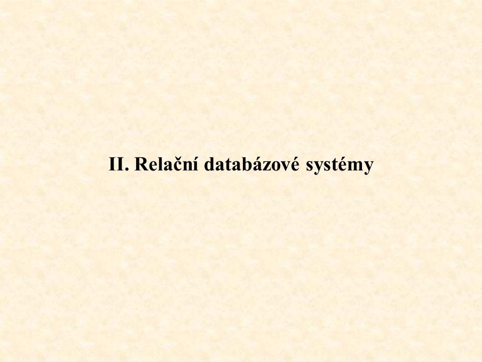II. Relační databázové systémy