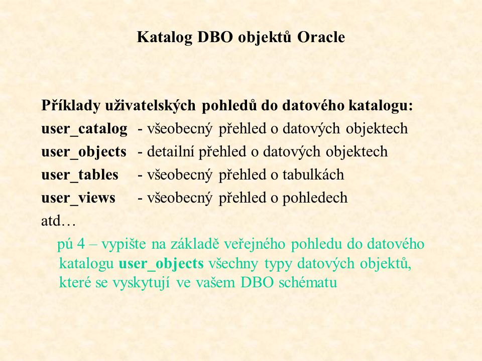 Katalog DBO objektů Oracle