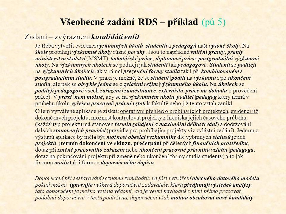 Všeobecné zadání RDS – příklad (pú 5)