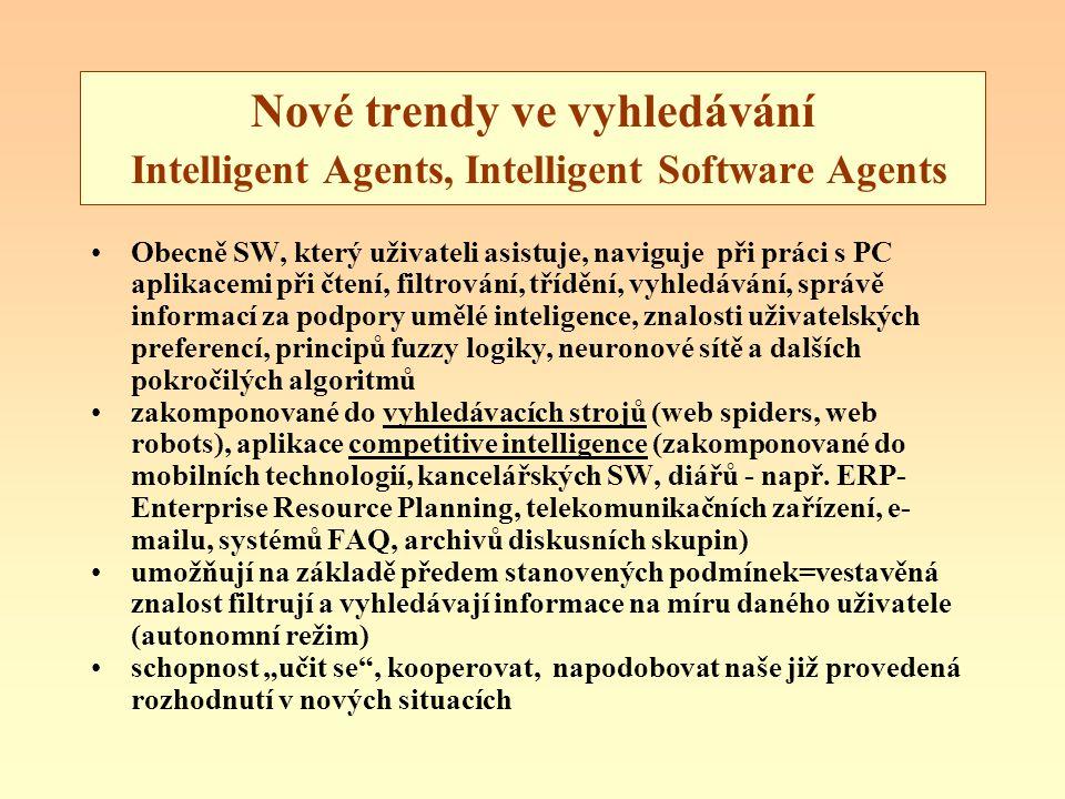 Nové trendy ve vyhledávání Intelligent Agents, Intelligent Software Agents