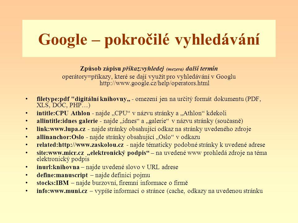 Google – pokročilé vyhledávání