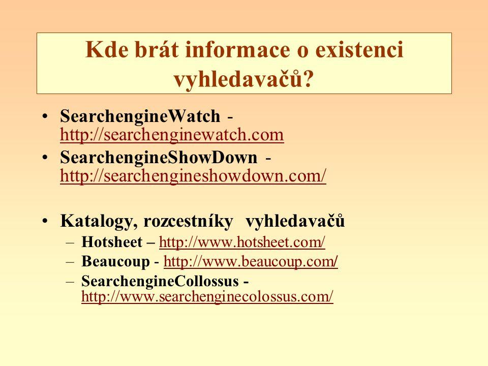 Kde brát informace o existenci vyhledavačů