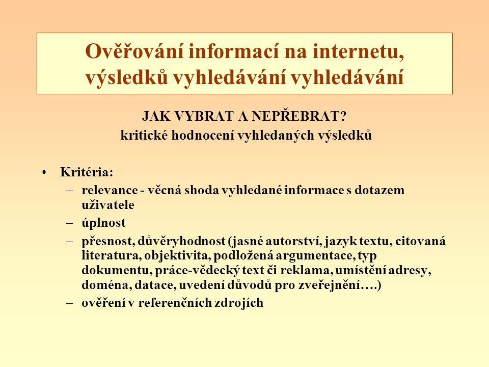 Ověřování informací na internetu, výsledků vyhledávání vyhledávání