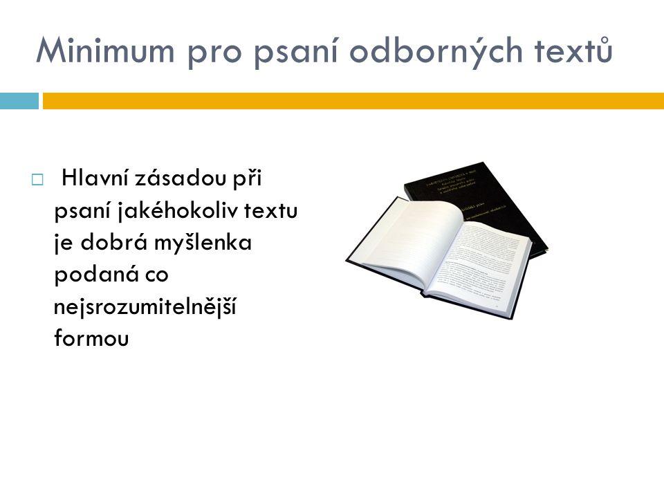 Minimum pro psaní odborných textů