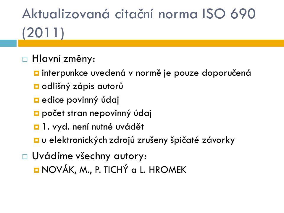Aktualizovaná citační norma ISO 690 (2011)