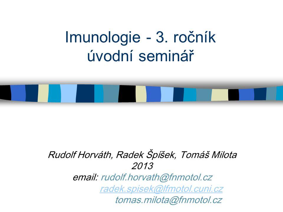 Imunologie - 3. ročník úvodní seminář