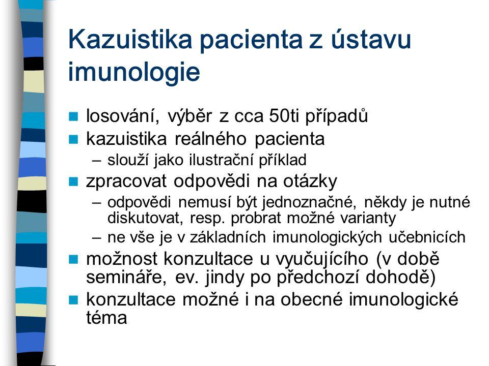 Kazuistika pacienta z ústavu imunologie