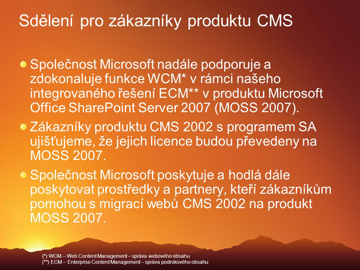 Sdělení pro zákazníky produktu CMS
