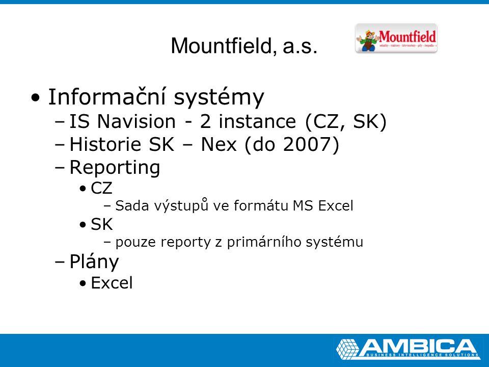 Mountfield, a.s. Informační systémy IS Navision - 2 instance (CZ, SK)