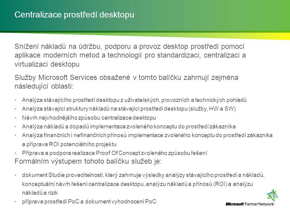 Centralizace prostředí desktopu