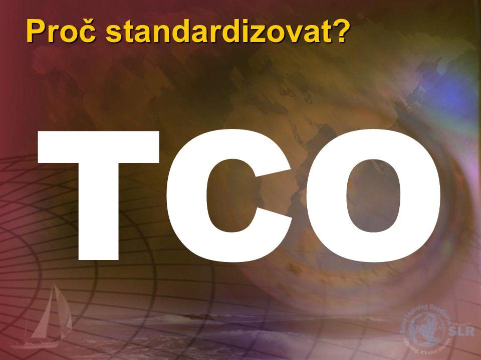 Proč standardizovat TCO
