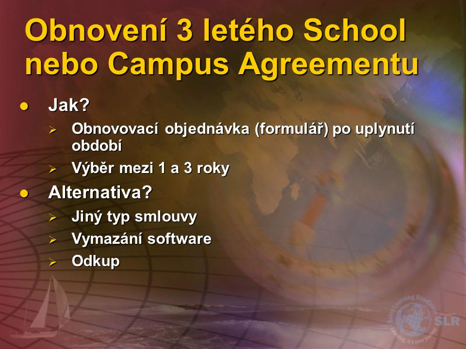 Obnovení 3 letého School nebo Campus Agreementu