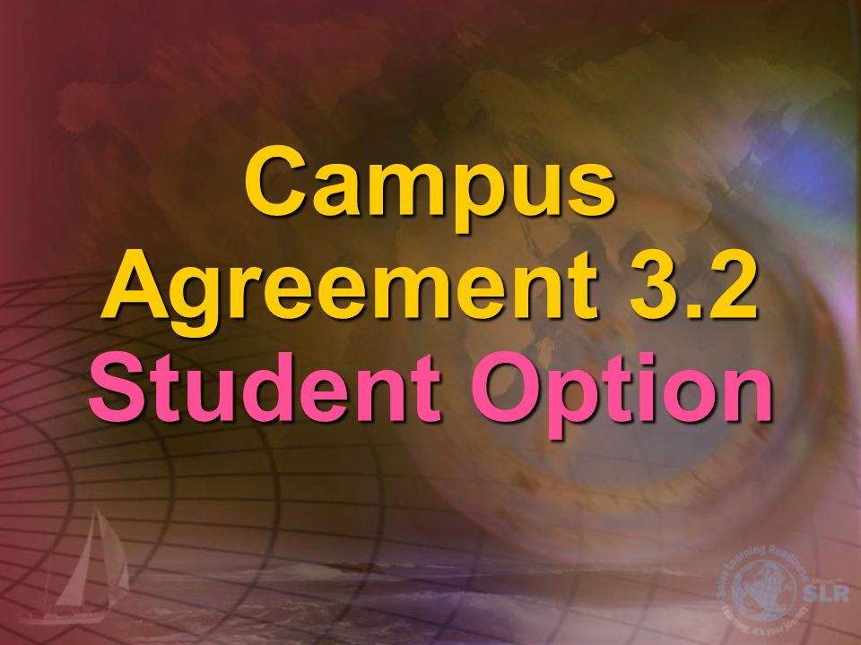 Campus Agreement 3.2 Student Option