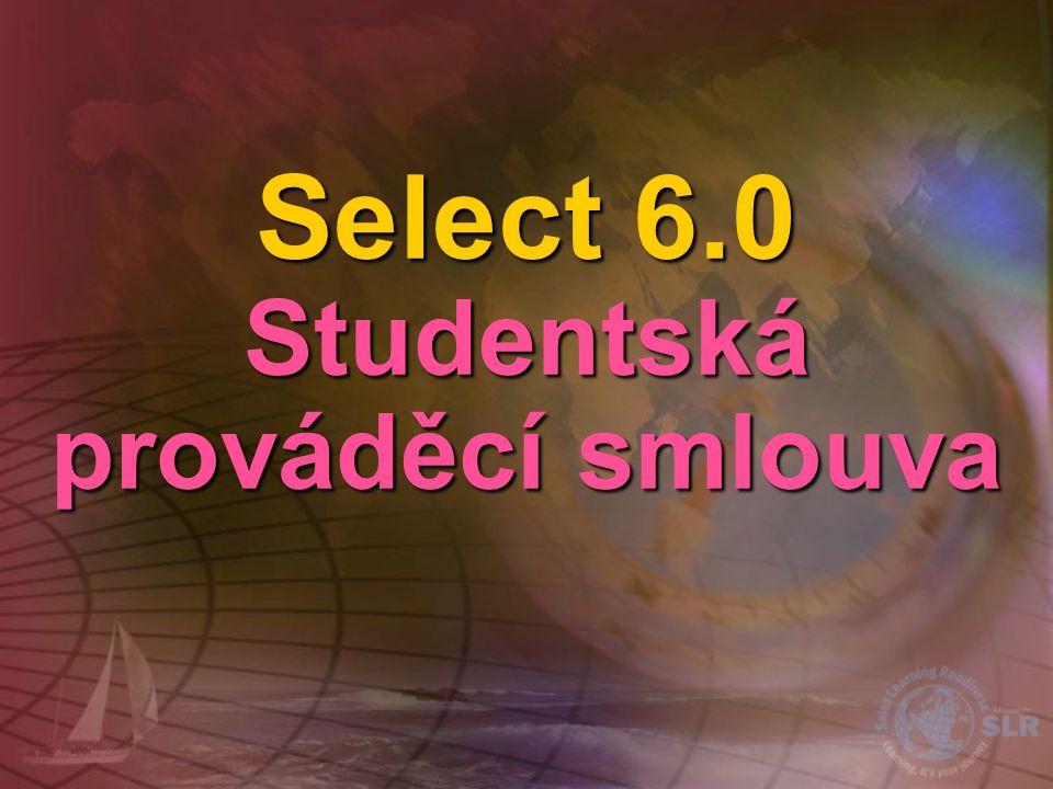 Select 6.0 Studentská prováděcí smlouva