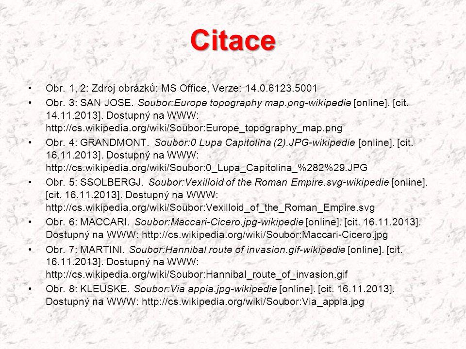 Citace Obr. 1, 2: Zdroj obrázků: MS Office, Verze: 14.0.6123.5001