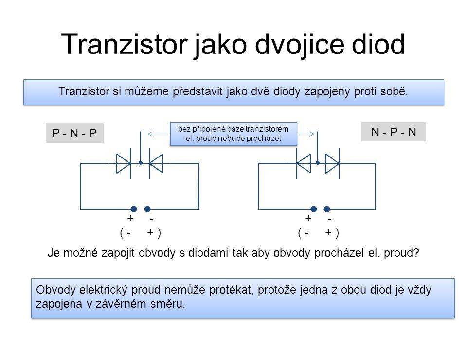 Tranzistor jako dvojice diod