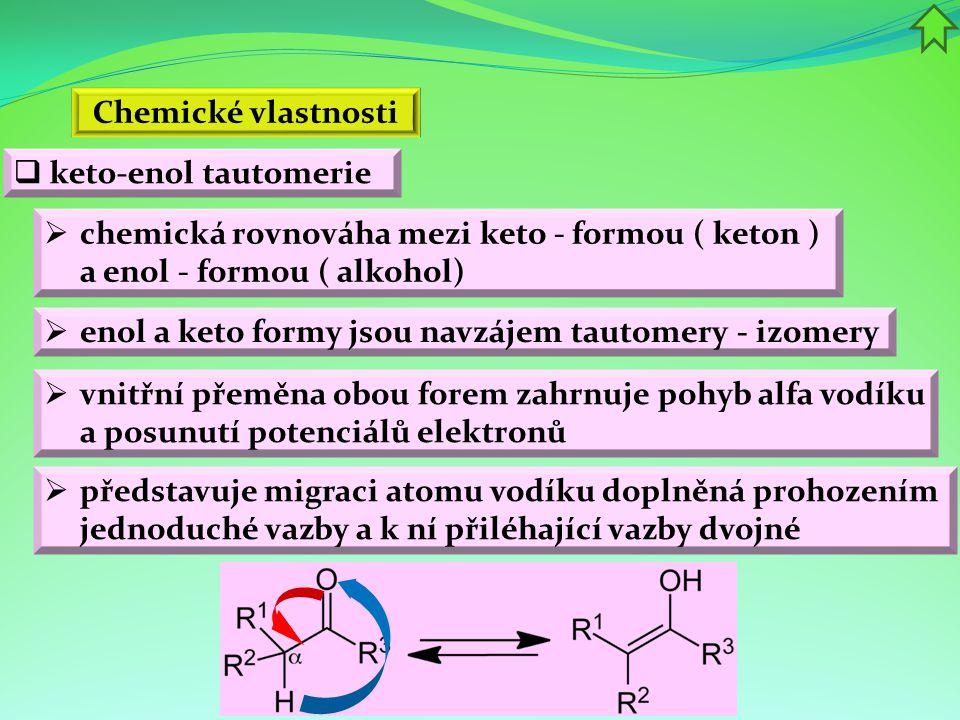 Chemické vlastnosti keto-enol tautomerie. chemická rovnováha mezi keto - formou ( keton ) a enol - formou ( alkohol)