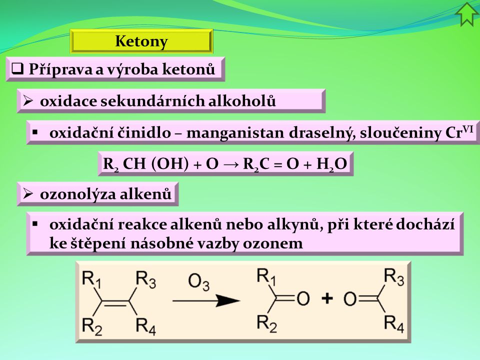 Ketony Příprava a výroba ketonů. oxidace sekundárních alkoholů. oxidační činidlo – manganistan draselný, sloučeniny CrVI.