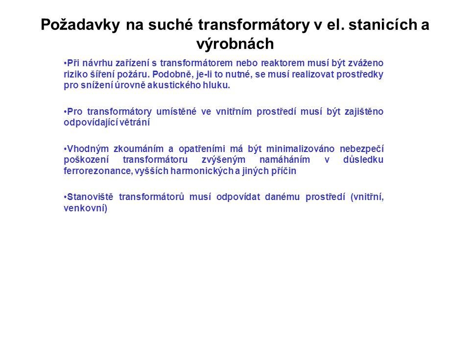 Požadavky na suché transformátory v el. stanicích a výrobnách