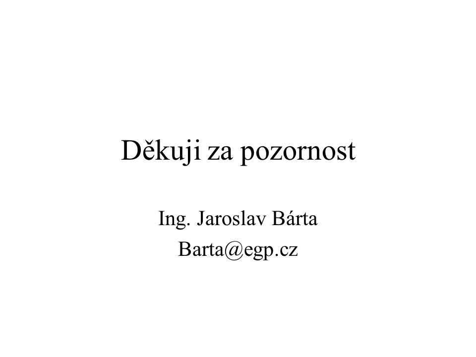 Ing. Jaroslav Bárta Barta@egp.cz