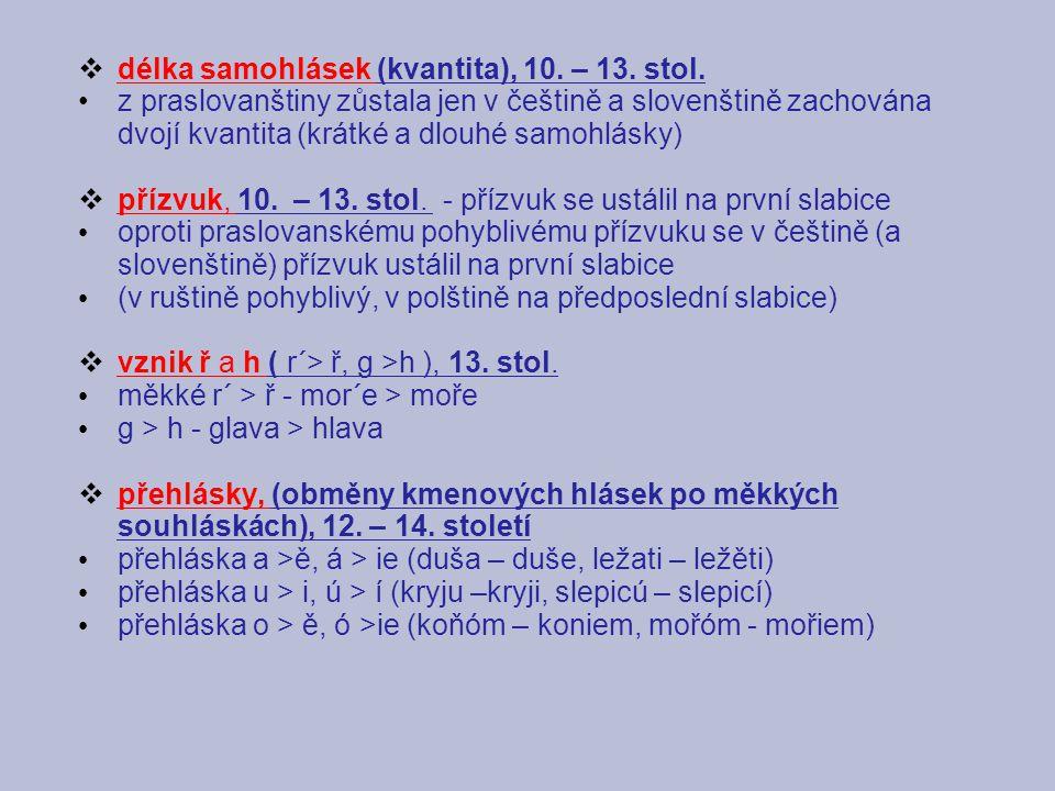 délka samohlásek (kvantita), 10. – 13. stol.
