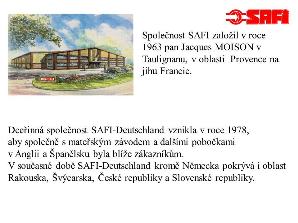 Společnost SAFI založil v roce 1963 pan Jacques MOISON v Taulignanu, v oblasti Provence na jihu Francie.