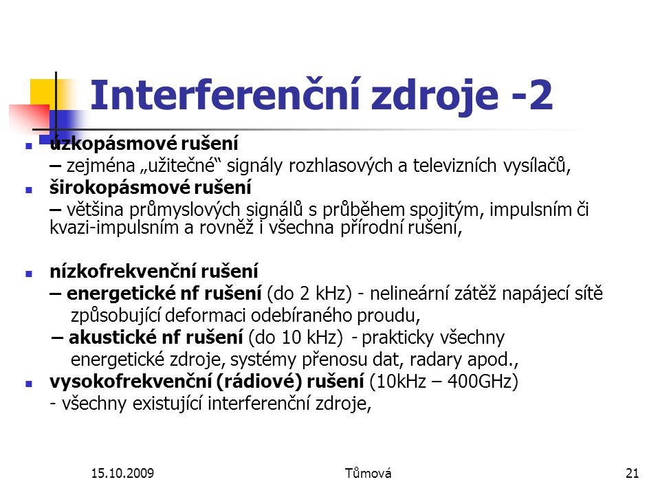 Interferenční zdroje -2