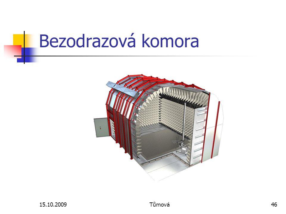 Bezodrazová komora 15.10.2009 Tůmová